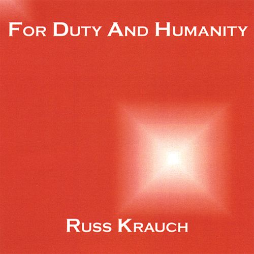 For Duty and Humanity