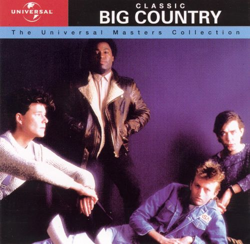 Classic Big Country: The Universal Masters Collection