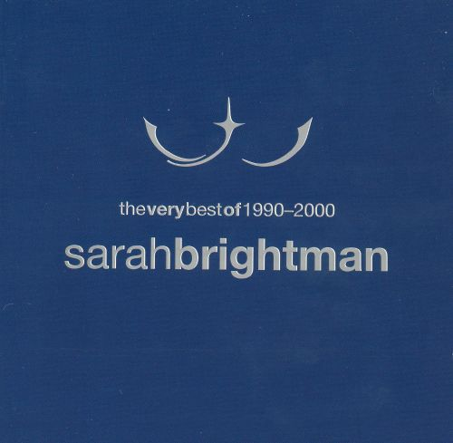Very Best of Sarah Brightman: 1990-2000
