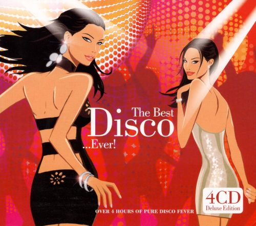 The Best Of Disco...Ever!