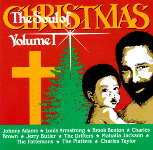 The Soul of Christmas, Vol. 1 - Various Artists | Songs, Reviews ...