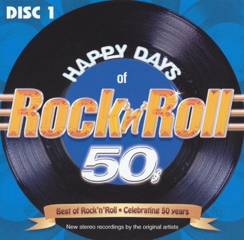 Happy Days of Rock 'n' Roll 50s - Disc 1