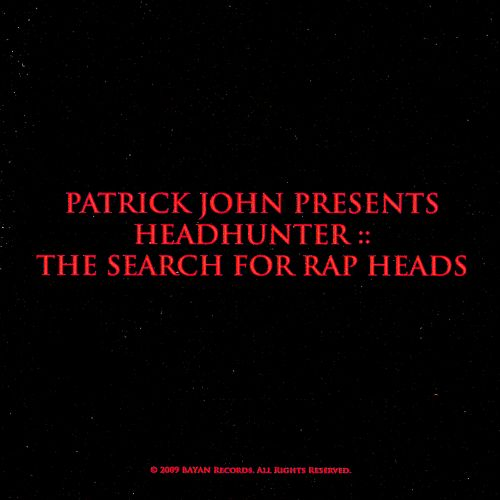 Headhunter: The Search for Rap Heads
