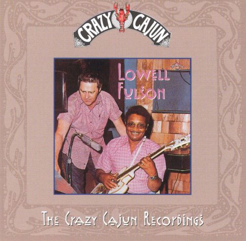 The Crazy Cajun Recordings
