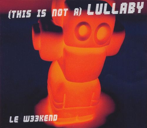 (This is Not a) Lullaby