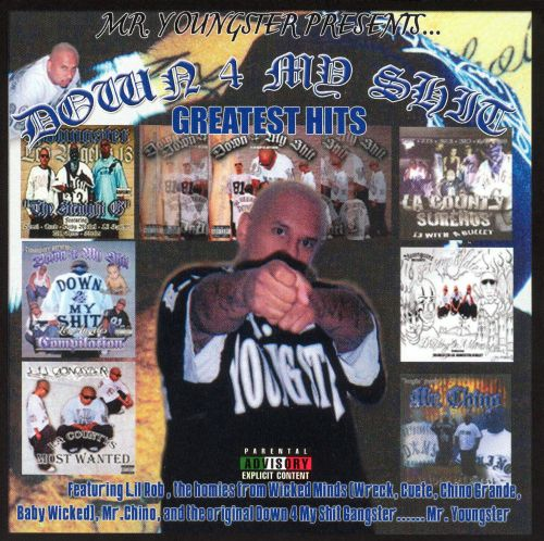 Down 4 My Shit: Greatest Hits