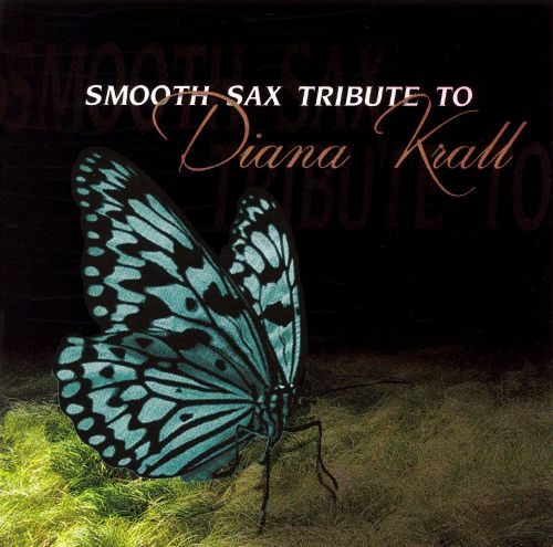 Smooth Sax Tribute to Diana Krall