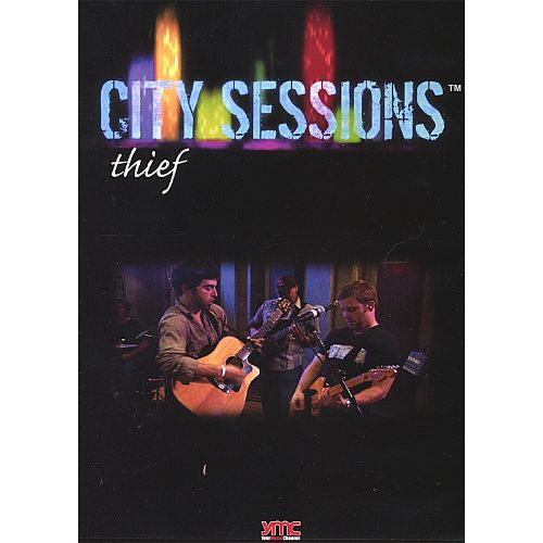 City Sessions Dallas Featuring Thief