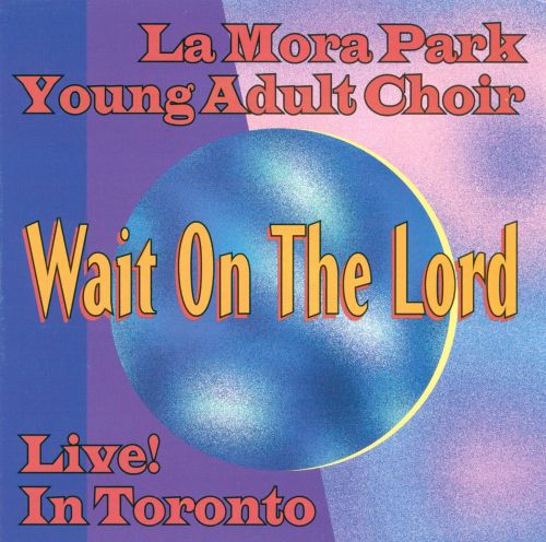 Wait on the Lord [1990]