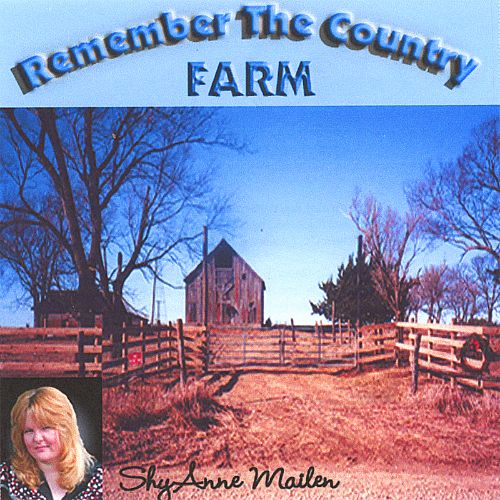 Remember the Country Farm