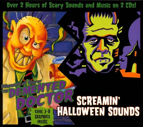 The Demented Doctor/Screamin' Halloween Sounds - Various Artists ...