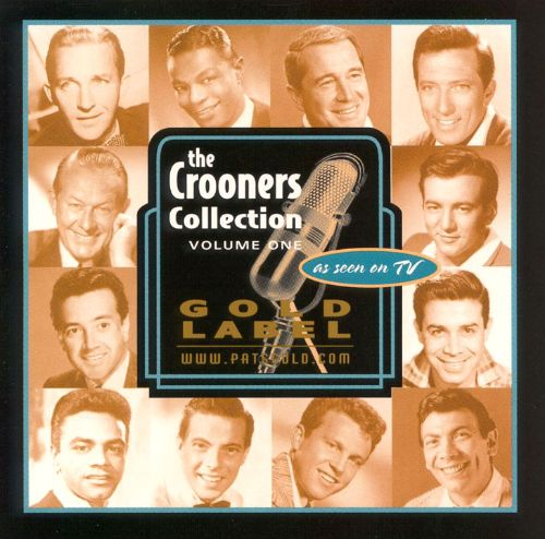 The Crooners Collection, Vol. 1