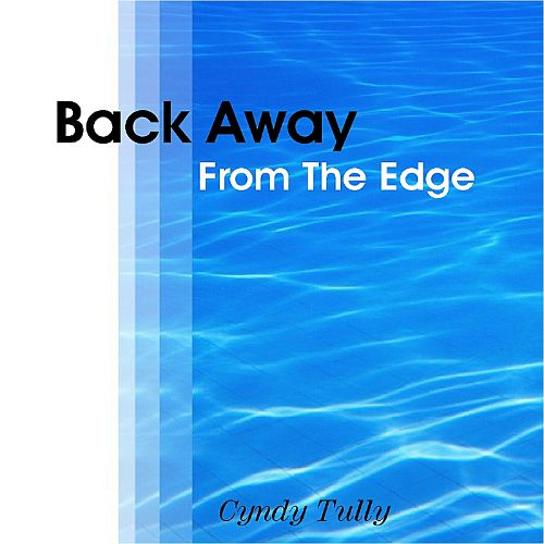 Back Away from the Edge