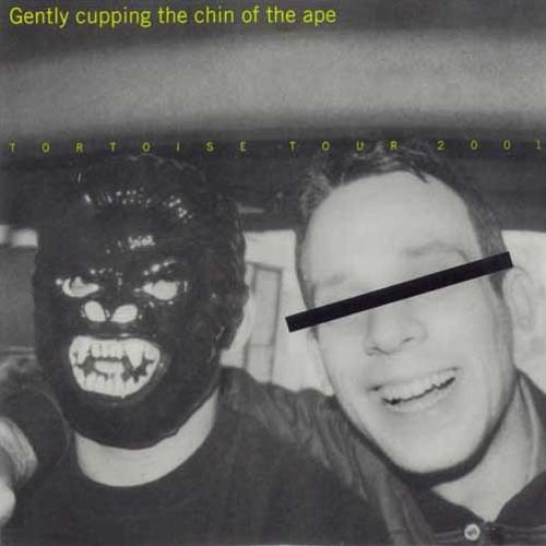 Gently Cupping the Chin of the Ape [Tour Single]
