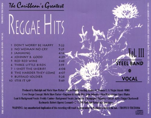 The Caribbean's Greatest Reggae Hits, Vol. 3: Steel Band-Vocal