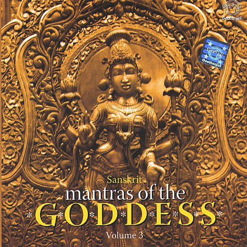 Mantras of the Goddess, Vol. 3