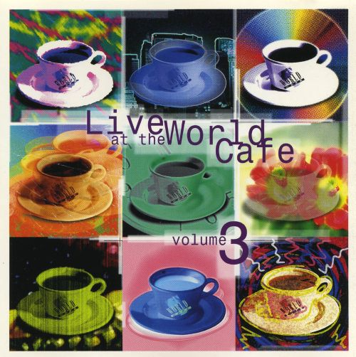 Live at the World Cafe, Vol. 3