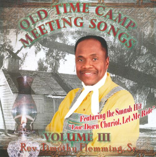 Old Time Camp Meeting, Vol. 3