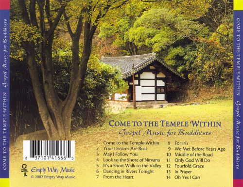 Come To The Temple Within: Gospel Music For Buddhists