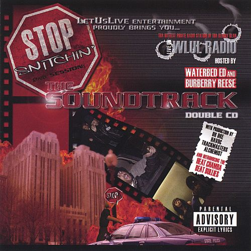 Stop Snitchin' 2nd Session: The Soundtrack