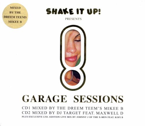 Shake It Up! Garage Sessions