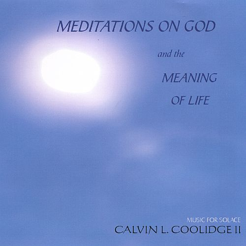 Meditations on God and the Meaning of Life