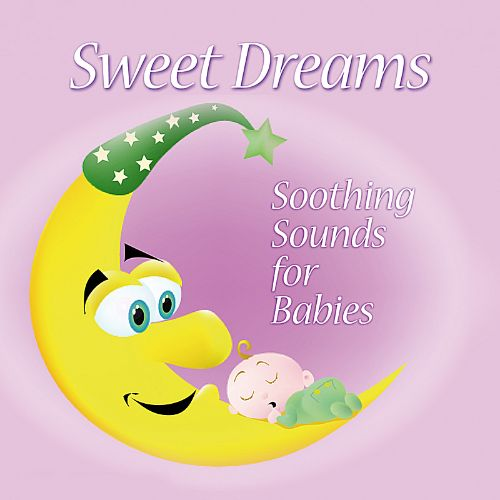Sweet Dreams: Soothing Sounds for Babies