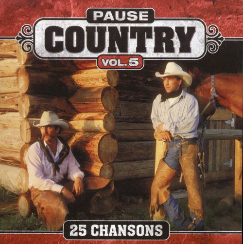 Pause Country, Vol. 5: 25 Chansons