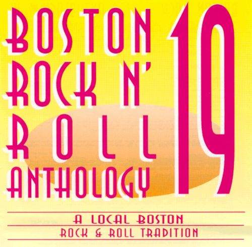 Boston Rock 'N Roll Anthology, Vol. 19