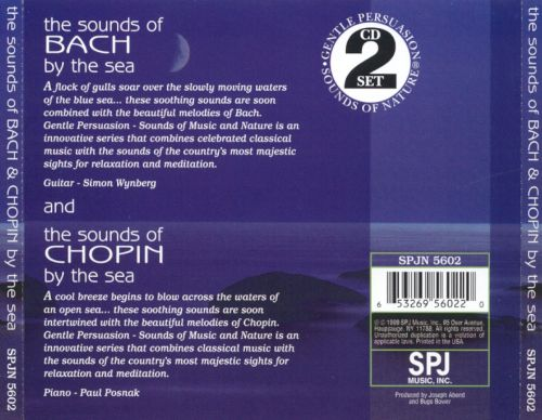 Sounds of Bach by the Sea/Sounds of Chopin by the Sea