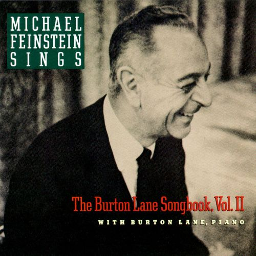 Michael Feinstein Sings the Burton Lane Songbook, Vol. 2