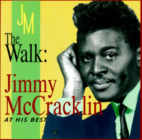The Walk: Jimmy McCracklin at His Best