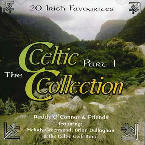 Celtic Collection, Pt. 1