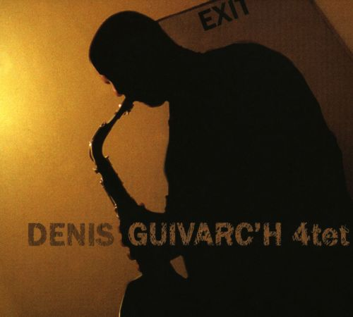 Denis Quivarch 4tet