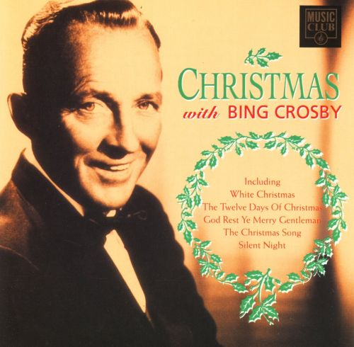 Bing Crosby Christmas.Christmas With Bing Crosby Music Club Bing Crosby
