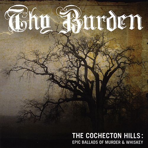 Cochecton Hills: Epic Ballads of Murder and Whiskey