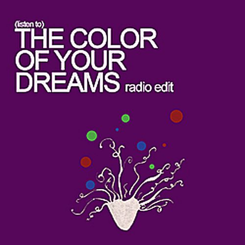The Color of Your Dreams