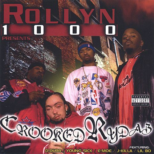 Rollyn 1000 Presents Crooked Rydaz