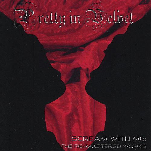Scream with Me: The Re-Mastered Works
