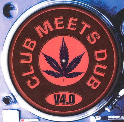 Club Meets Dub, Vol. 4.0