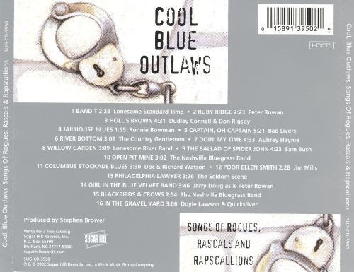 Cool Blue Outlaws: Songs of Rogues Rascals and Rapscallions