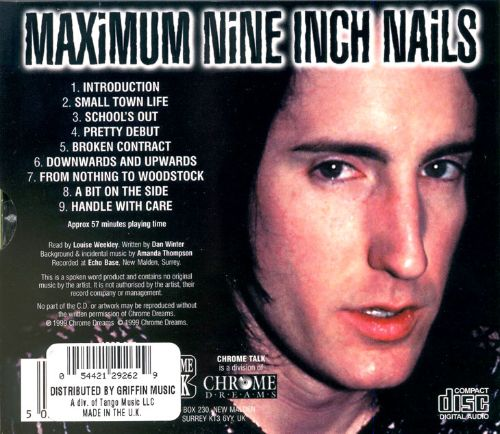 Maximum Nine Inch Nails [Chrome Dreams]