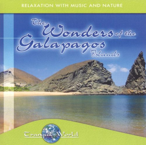 Tranquil World: The Wonders of the Galapagos Islan