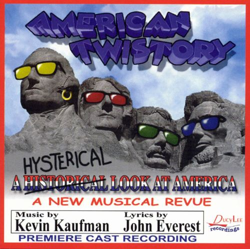 American Twistory: A Hysterical Look at America