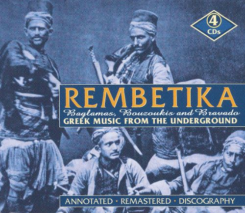 Rembetika: Greek Music from the Underground
