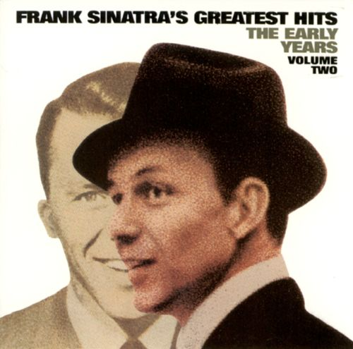 Greatest Hits The Early Years Vol. 2  sc 1 st  AllMusic : frank sinatra costume  - Germanpascual.Com