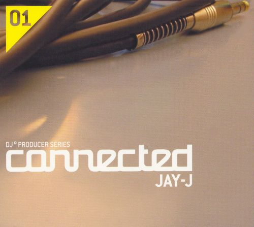 Connected: Mixed by Jay-J