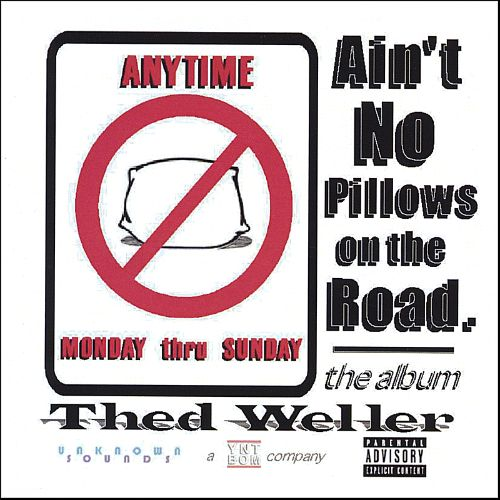Ain't No Pillows on the Road