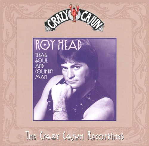 Texas Soul and Country Man: The Crazy Cajun Recordings