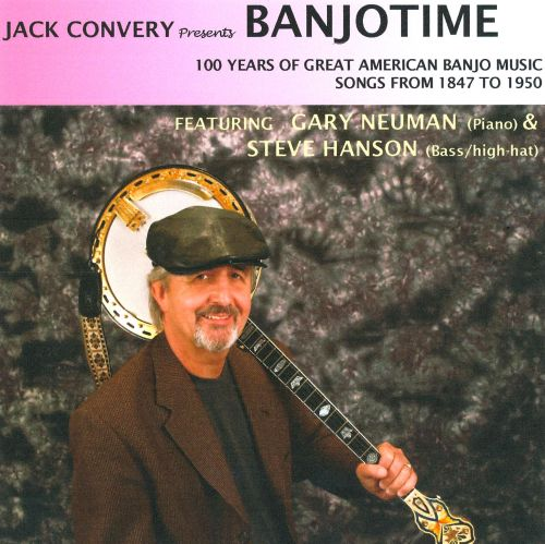 Banjotime: 100 Years of Great American Banjo Music Songs from 1847 to 1950